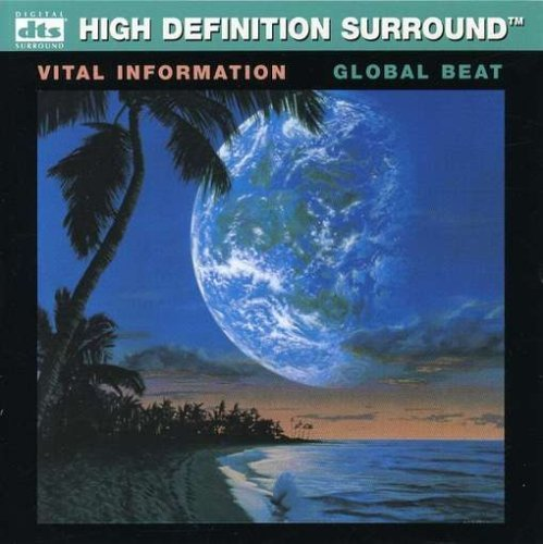 Global Beat [High Definition Surround] by Vital Information (2007-06-12) - Vital Information Global Cd
