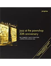 Jazz At the Pawnshop 30th Anniversary Edition