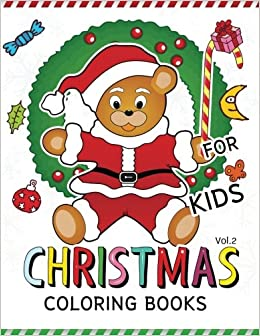 Christmas Coloring Books For Kids Vol2 Jumbo Book Is Fun Volume 2 White Beard Art
