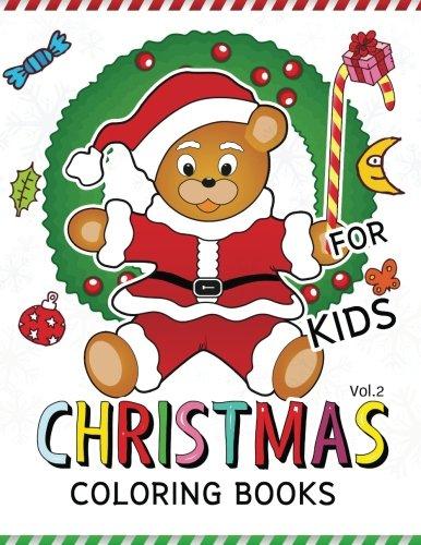 Christmas coloring Books for Kids Vol.2: (Jumbo Coloring Book Coloring Is Fun) (Christmas coloring Book for Kids) (Volume 2) pdf epub