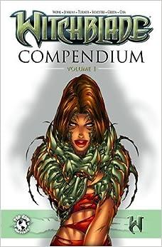 Witchblade Compendium Edition by Marc Silvestri (Dec 19 2006)