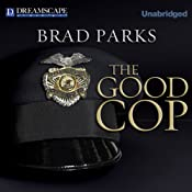 The Good Cop: Carter Ross, Book 4 | Brad Parks
