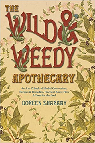 Descargas de libros electrónicos para Android The Wild & Weedy Apothecary: An A to Z Book of Herbal Concoctions, Recipes & Remedies, Practical Know-How & Food for the Soul in Spanish PDF B003HOXLTI