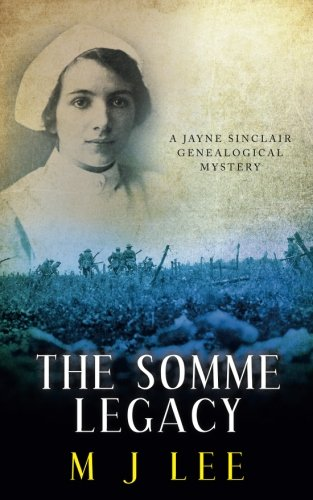 the-somme-legacy-a-jayne-sinclair-genealogical-mystery-volume-2