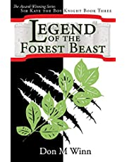 Legend of the Forest Beast: Sir Kaye the Boy Knight Book 3