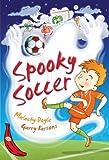 Spooky Soccer, Malachy Doyle, 1405249242