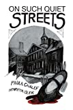 On Such Quiet Streets, Paula Gold Chalef and Henrietta Isler, 143632789X