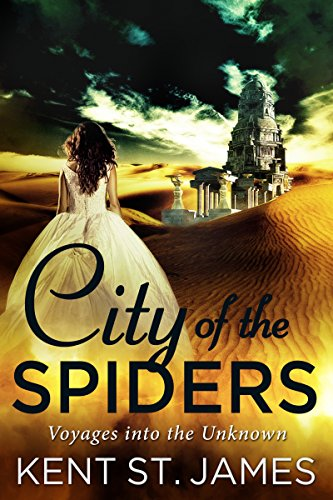 City of the Spiders: Voyages into the Unknown
