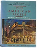 The American People : Creating a Nation and a Society From 1863, Nash, Gary B. and Jeffrey, Julie R., 0060473363