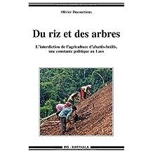 Du Riz et des Arbres: Interdiction Agriculture Abattis-brulis