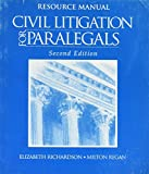 img - for Resource Manual to Accompany Civil Litigation for Paralegals book / textbook / text book