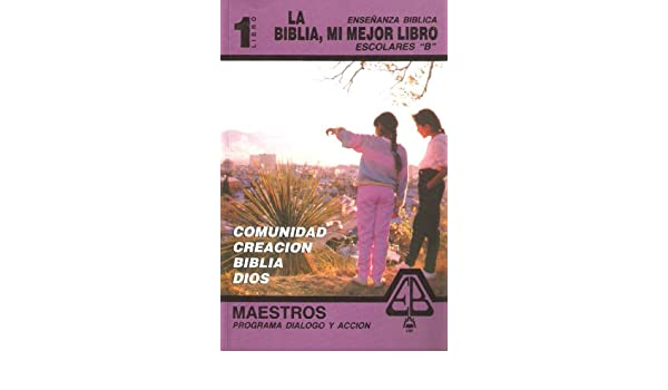 La Biblia Mi Mejor Libro: Maestro B Libro 1=The Bible My ...