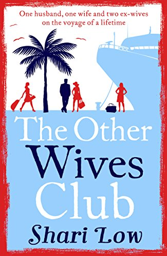 (The Other Wives Club: A laugh-out-loud summer read)