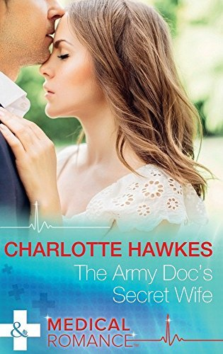 The Army Doc's Secret Wife pdf epub