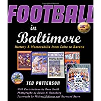 Football in Baltimore: History and Memorabilia from Colts to Ravens 2ed