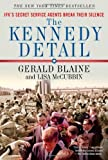 img - for The Kennedy Detail: JFK's Secret Service Agents Break Their Silence 1st edition by Blaine, Gerald, McCubbin, Lisa (2011) Paperback book / textbook / text book