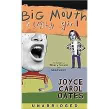 Big Mouth & Ugly Girl by Joyce Carol Oates (2002-05-14)