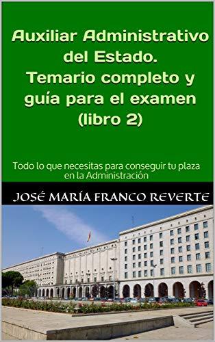 Amazon.com: Auxiliar Administrativo del Estado. Temario ...