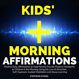 Kids' Morning Affirmation Audiobook