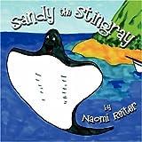 Sandy the Stingray, Naomi Reiter, 1424186196