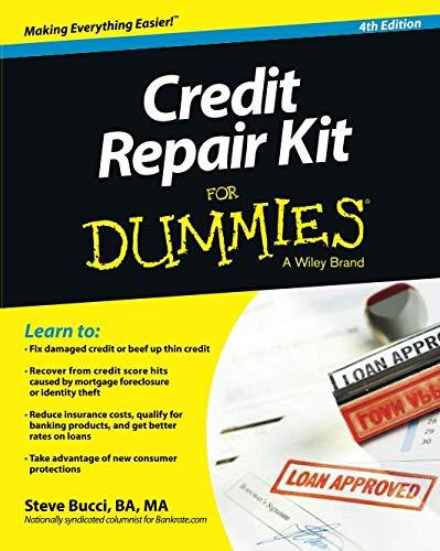 (Credit Repair Kit For Dummies, 4th)