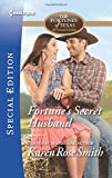img - for Fortune's Secret Husband (The Fortunes of Texas: All Fortune's Children) book / textbook / text book