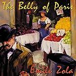 The Belly of Paris | Émile Zola,Ernest Alfred Vizetelly (translator)