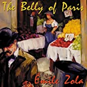 The Belly of Paris | Émile Zola, Ernest Alfred Vizetelly (translator)