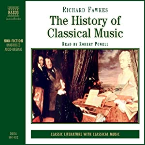 The History of Classical Music Audiobook