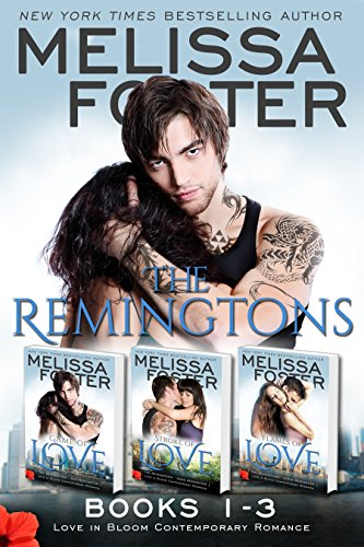 The Remingtons (Book 1-3, Boxed Set): Game of Love, Stroke of Love, Flames of -