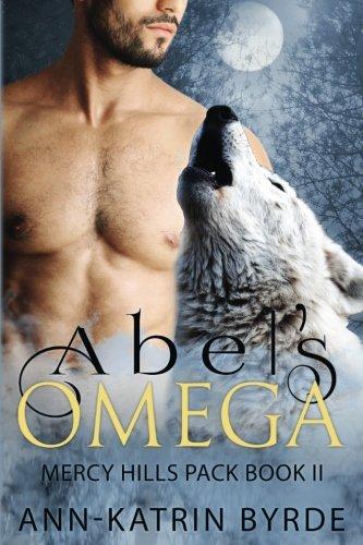 Abels Omega (mercy Hills Pack) (volume 2) [Byrde, Ann-Kat] (Tapa Blanda)
