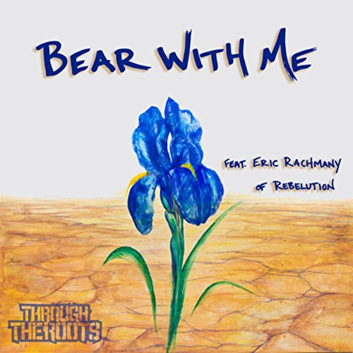 Bear With Me (feat. Eric Rachm...