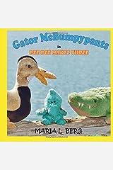 Gator McBumpypants in Dee Dee Makes Three (Gator McBumpypants and Friends) (Volume 3) Paperback