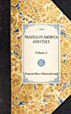 Travels in America and Italy, François-René de Chateaubriand, 1429001240