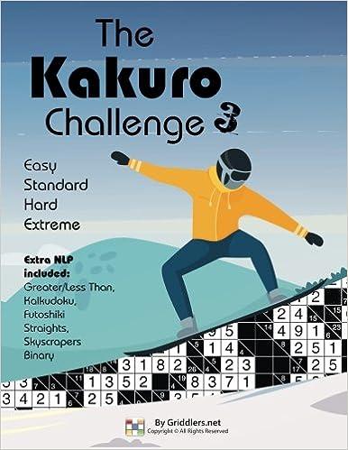 The Kakuro Challenge: Easy, Standard, Hard, Extreme Kakuro Puzzles ...
