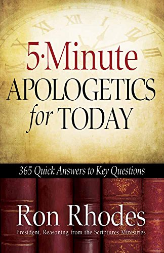 5-Minute-Apologetics-for-Today-365-Quick-Answers-to-Key-Questions