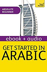 Get Started in Arabic: Teach Yourself Audio eBook (Kindle Enhanced Edition): Kindle Enhanced Edition (Teach Yourself Audio eBooks) (English Edition)