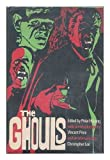 The Ghouls. Introduced by Vincent Price. with an Afterword by Christopher Lee