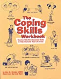 The Coping Skills Workbook, Lisa M. Schab, 1882732561