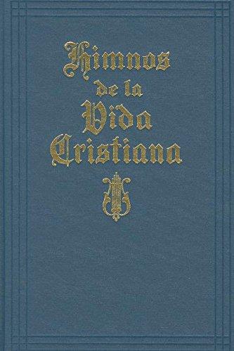 Himnos de la Vida Cristiana (with music)