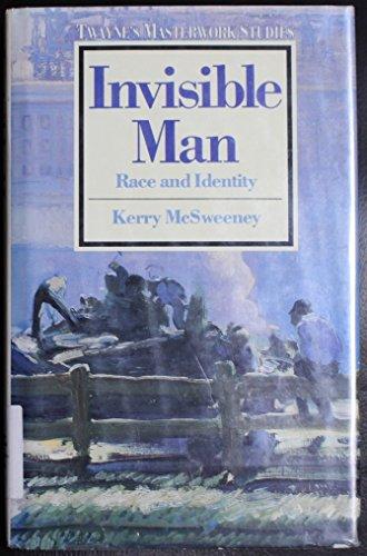 Invisible Man: Race and Identity (Twayne's Masterwork Studies)