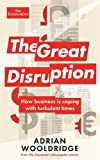 img - for The Great Disruption: How business is coping with turbulent times book / textbook / text book