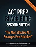 #2: ACT Prep Black Book: The Most Effective ACT Strategies Ever Published