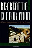 Re-Creating the Corporation, Russell L. Ackoff, 0195123875
