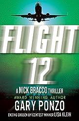 Flight 12: A Nick Bracco Thriller: Flight 12 Begins Series Finale