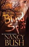 """""""Blind Spot"""" av Nancy Bush"""
