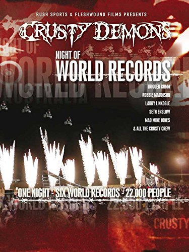 Crusty Demons: Night of World Records