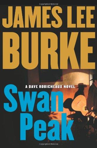 Swan Peak: A Dave Robicheaux Novel
