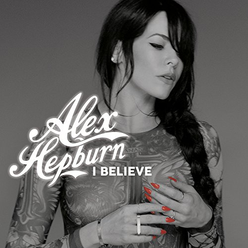 I Believe [Explicit]