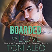 Boarded by Love | Toni Aleo
